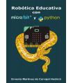 Robótica Educativa con micro:bit y Python - 60 Proyectos STEAM